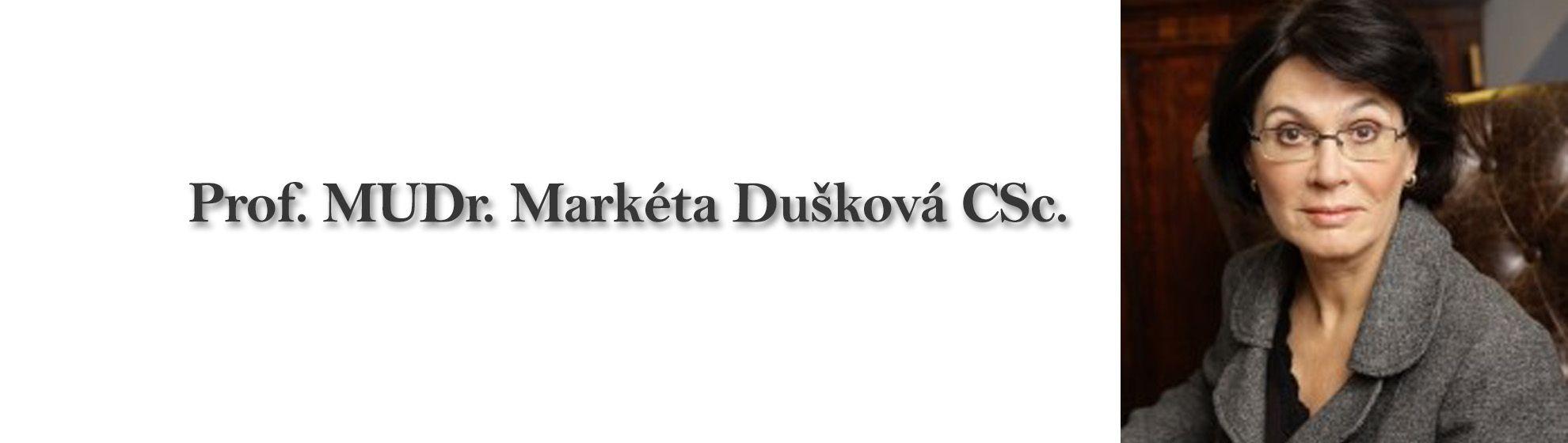 Prof. MUDr. Markéta Dušková CSc.