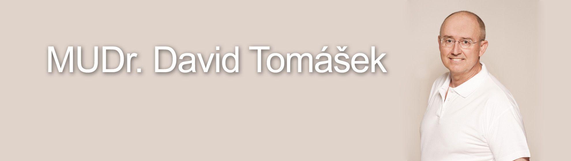 MUDr. David Tomášek